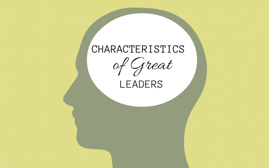 "characteristic of a good leader essay Seven qualities of a good leader by barbara white how often have you heard the comment, ""he or she is a born leader"" there are certain characteristics found in some people that seem to naturally put them in a position where they're looked up to."